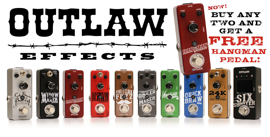 Buy two Outlaw Effects pedals and get a FREE Hangman pedal!